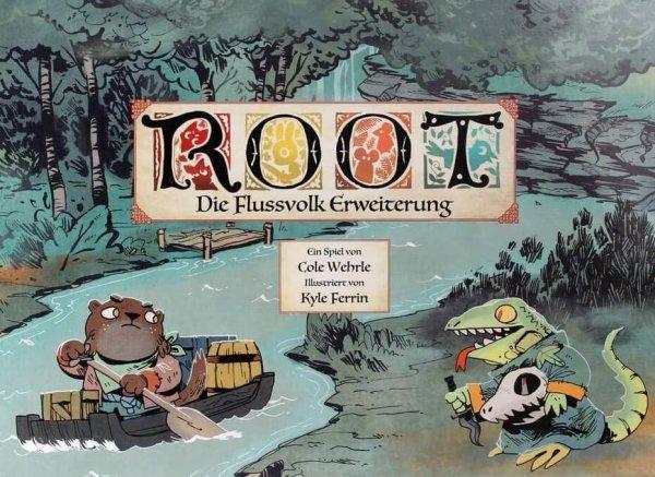 Root: Die Flussvolk Erweiterung (DE) 3. Auflage