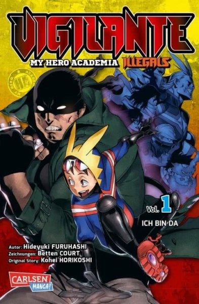 Vigilante My Hero Academia Illlegals 1 Ich bin da