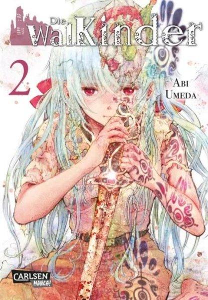 Die Walkinder 2 - Abi Umeda