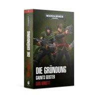 Warhammer 40k: Die Gründung (Paperback)