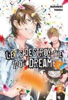 Lets destroy the Idol dream Band 2 (DE)