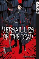 Versailles of the Dead, Band 02 (DE)