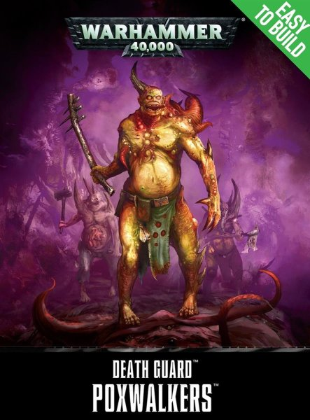 Death Guard - Poxwalkers Easy to Build