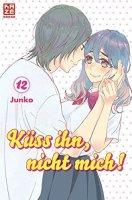 Küss ihn, nicht mich! 12 - Junko